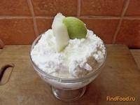 Рецепт Творожно-грушевый десерт рецепт с фото